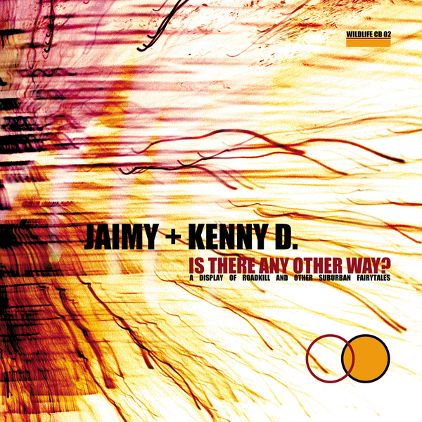 Jaimy & Kenny D. - Is There Any Other Way?